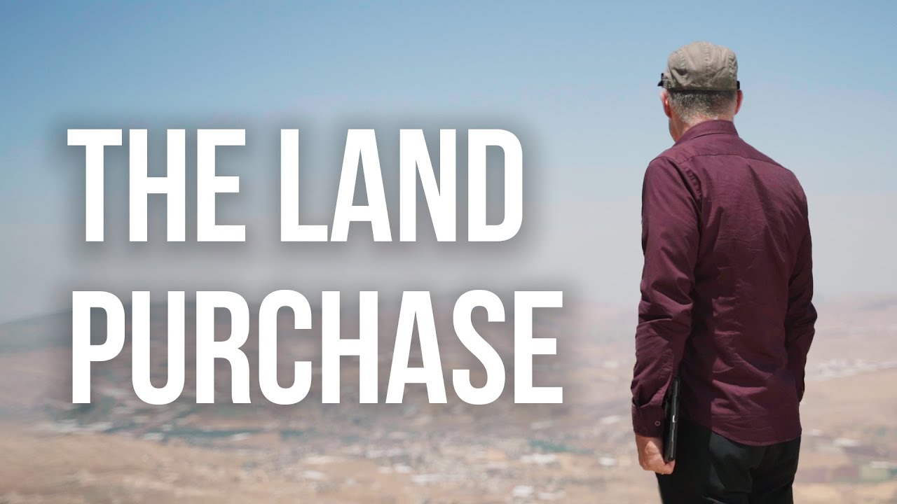The Land Purchase